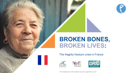SLIDEKITS - 2018 - BROKEN BONES, BROKEN LIVES: The fragility fracture crisis in France