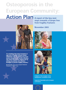 ARCHIVES - AUDITS - 2003 - Osteoporosis in the European Community: Action Plan