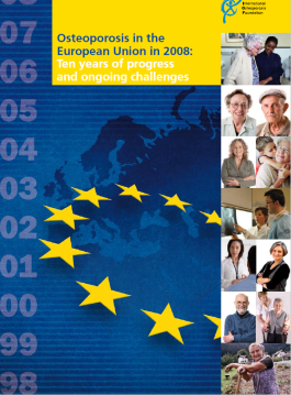 ARCHIVES - AUDITS - 2008 - Osteoporosis in the European Union in 2008: Ten years of progress and ongoing challenges