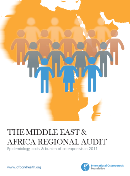 AUDITS - 2011 - THE MIDDLE EAST & AFRICA REGIONAL AUDIT _ Epidemiology, costs & burden of osteoporosis in 2011