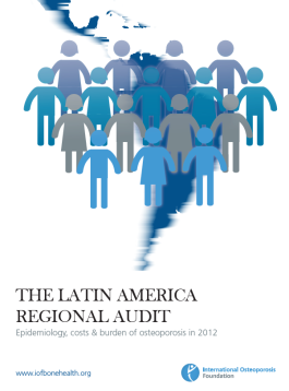 AUDITS - 2012 - THE LATIN AMERICA REGIONAL AUDIT _ Epidemiology, costs & burden of osteoporosis in 2012