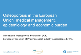 SLIDEKITS - 2013 - Osteoporosis in the European Union: medical management, epidemiology and economic burden